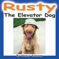 Rusty, the Elevator Dog