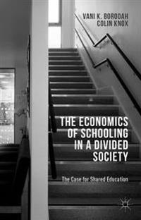 Economics of Schooling in a Divided Society