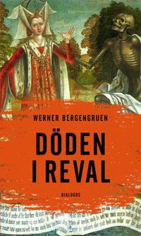Döden i Reval : kuriösa berättelser från en gammal stad