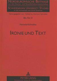 Ironie Und Text: Zur Ergruendung Von Ironie Auf Der Ebene Des Sprachlichen Textes