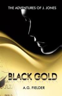 The Adventures of J. Jones: Black Gold (Redux)