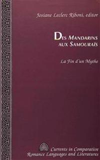 Des Mandarins Aux Samourais
