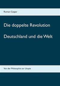 Die Doppelte Revolution