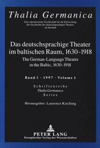 German-language Theatre in the Baltic, 1630-1918