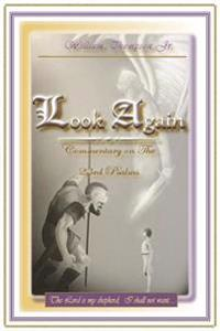 Look Again: Commentary on the 23rd Psalm