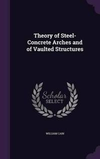 Theory of Steel-Concrete Arches