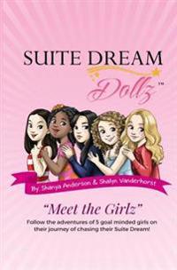 Suite Dream Dollz Meet the Girlz