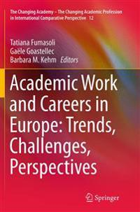 Academic Work and Careers in Europe