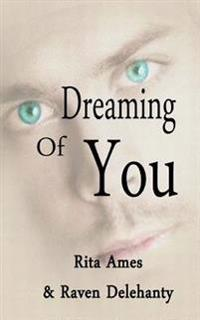 Dreaming of You: Erotic Romance Collection Book 1