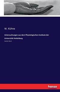 Untersuchungen Aus Dem Physiologischen Institute Der Universitat Heidelberg