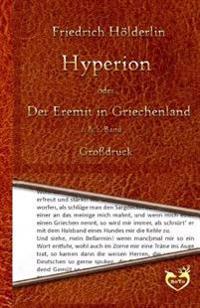 Hyperion Oder Der Eremit in Griechenland - Grodruck: 1. & 2. Band