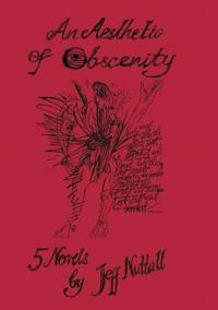 An Aesthetic of Obscenity