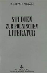 Studien Zur Polnischen Literatur