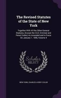 The Revised Statutes of the State of New York