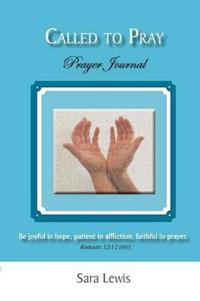 Called to Pray (Part 3)