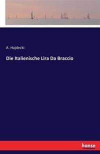 Die Italienische Lira Da Braccio