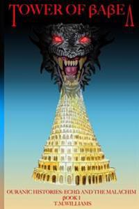 Tower of Babel: Echo and the Malachim