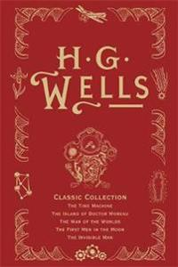 H. G. Wells Classic Collection I: The Time Machine, the Island of Doctor Moreau, the War of the Worlds, the First Men in the Moon, the Invisible Man