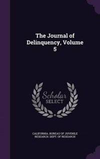 The Journal of Delinquency, Volume 5