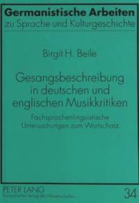 Gesangsbeschreibung in Deutschen Und Englischen Musikkritiken: Fachsprachenlinguistische Untersuchungen Zum Wortschatz