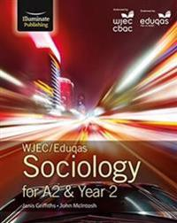 Wjec/Eduqas Sociology for A2 & Year 2student Book