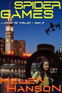 Spider Games: A Cruise FBI Thriller