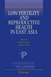 Low Fertility and Reproductive Health in East Asia