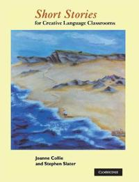 Short Stories for Creative Language Classrooms