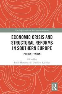 Economic Crisis and Structural Reforms in Southern Europe: Policy Lessons