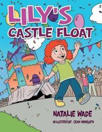 Lily's Castle Float