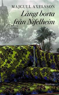 Långt borta från Nifelheim