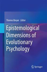 Epistemological Dimensions of Evolutionary Psychology