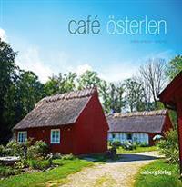 Café Österlen : recept och guide till 31 kaféer