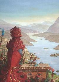 Imaginaire IV: Contemporary Magic Realism