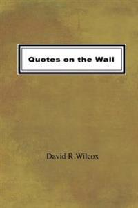 Quotes on the Wall
