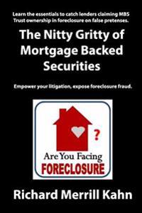The Nitty Gritty of Mortgage Backed Securities