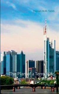 The Plan of a Terroristic Attack