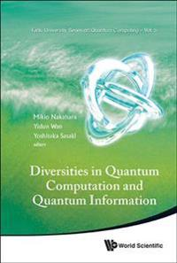 Diversities in Quantum Computation and Quantum Information