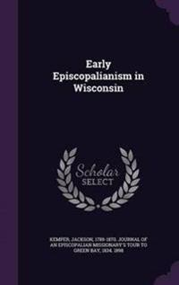 Early Episcopalianism in Wisconsin