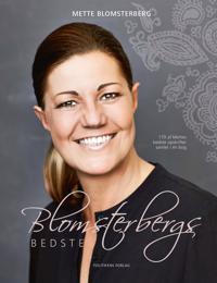 Blomsterbergs bedste-170 af Mettes bedste opskrifter samlet i én bog