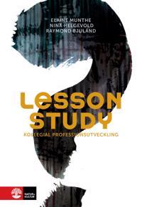Lesson study : kollegial professionsutveckling