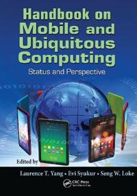 Handbook on Mobile and Ubiquitous Computing
