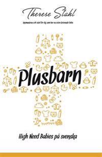 Plusbarn : high need babies på svenska