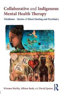 Collaborative and indigenous mental health therapy - tataihono - stories of