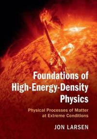Foundations of high-energy-density physics - physical processes of matter a