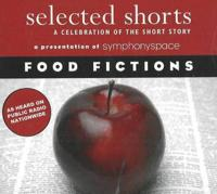 Selected Shorts: Food Fictions
