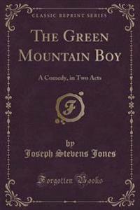 The Green Mountain Boy