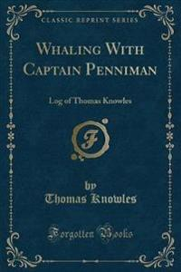 Whaling with Captain Penniman