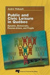 Public and Civic Leisure in Québec