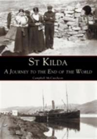 St Kilda A Journey to the End of the World